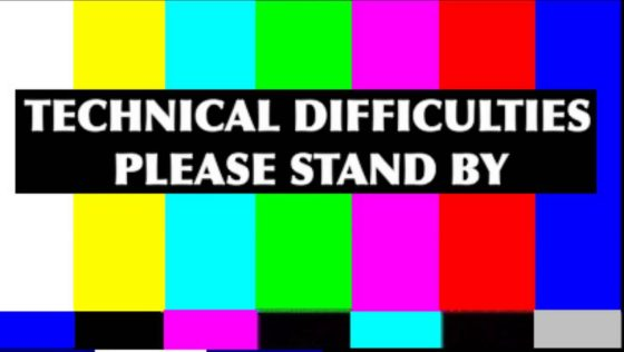 technicaldifficulties-e1505668431196.jpg